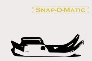 Snap-O-Matic