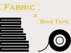 Fabric & Bias Tape