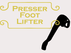 Presser Foot Lifter