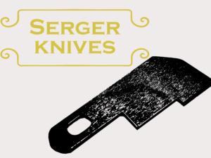 Serger Knives