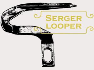 Serger looper