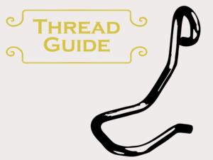 Thread Guides